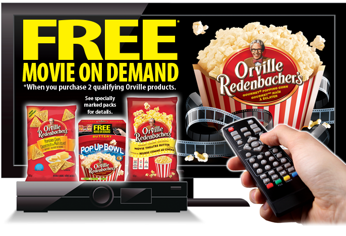 orville redenbacher free movie on demand freebies canada. Black Bedroom Furniture Sets. Home Design Ideas